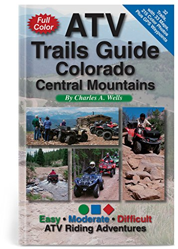 ATV Trails Guide Colorado Central Mountains ()