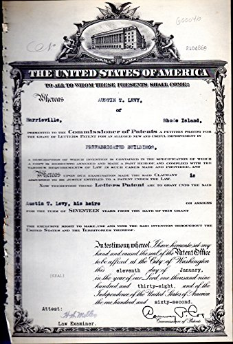 Patent#2104869, Granted to Austin T. Levy of Harrisville, Rhode Island for an Alleged New & Useful Improvement in Prefabricated Buildings...