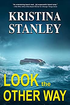 Look the Other Way by [Stanley, Kristina]