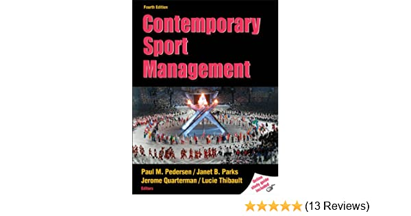 Amazon contemporary sport management with web study guide 4th amazon contemporary sport management with web study guide 4th edition 9780736081672 paul m pedersen janet parks jerome quarterman fandeluxe Images