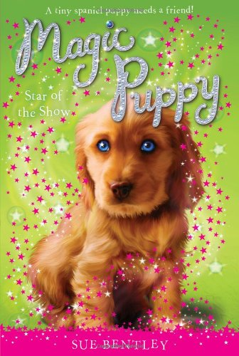 Motion Picture Magic (Star of the Show #4 (Magic Puppy))