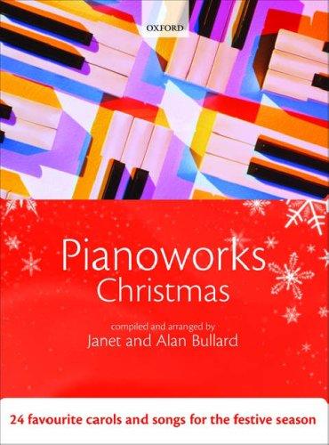 Pianoworks Christmas: 24 favourite carols and songs for the festive season Paperback – 21 Aug 2008 Janet Bullard Alan Bullard OUP Oxford 0193362236
