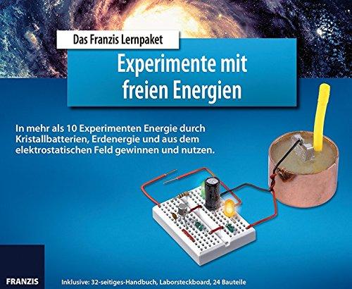 FRANZIS Lernpaket Experimente mit freien Energien: In mehr als 10 Experimenten Energie durch Kristallbatterien, Erdenergie und aus dem elektrostatischen Feld gewinnen und nutzen. Zubehör – 27. Oktober 2014 Ulrich E. Stempel FRANZIS Verlag GmbH 3645652779