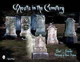 Ghosts in the Cemetery, Sturart L. Schneider, 076432988X