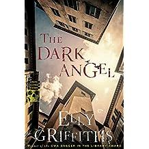 The Dark Angel (Ruth Galloway Mysteries Book 10)