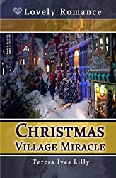 Christmas Village Miracle