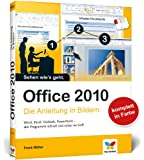 Office 2010: Die Anleitung in Bildern