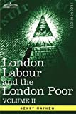 London Labour and the London Poor, Henry Mayhew, 1605207365
