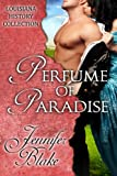 Front cover for the book Perfume of Paradise by Jennifer Blake