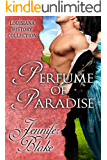 Perfume of Paradise (The Louisiana History Collection Book 5)