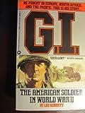 G. I., Lee B. Kennett, 0446348953