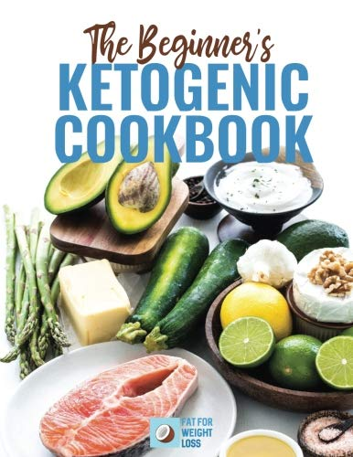 The Beginners Ketogenic Cookbook by Mr Aaron Terence Day
