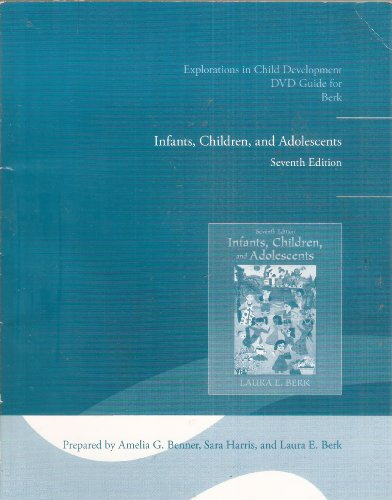 Explorations in Child Development DVD Guide for Infants, Children, and Adolescents