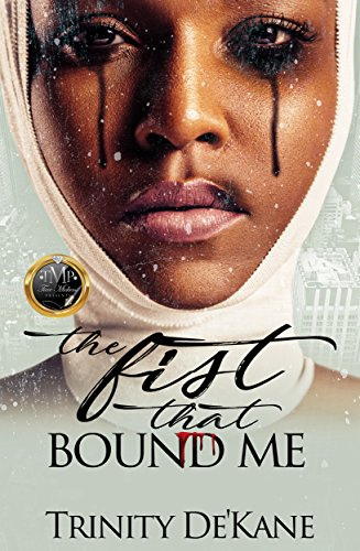 Books : The Fist That Bound Me: A Stand Alone Novel