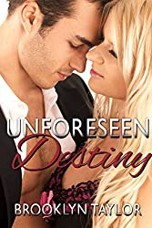 Unforeseen Destiny (Forever Series Book 3)