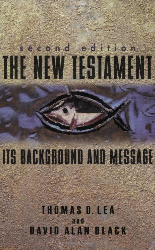 New Testament:Its Background+Message