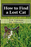 How to Find a Lost Cat: advice from a pet detective