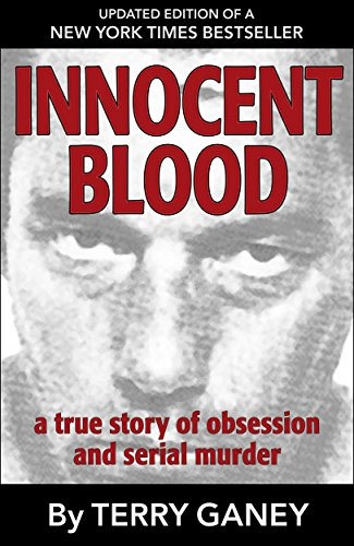innocent-blood-a-true-story-of-obsession-and-serial-murder