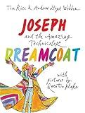 Joseph and the Amazing Technicolor Dreamcoat, Tim Rice, 1843651033