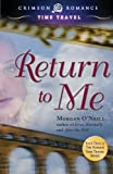 Return to Me, Morgan O'Neill, 1440551650