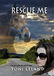 Rescue Me: a horse mystery