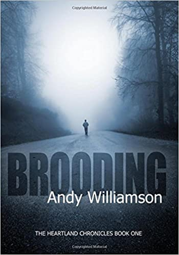 Brooding: The Heartland Chronicles Book 1