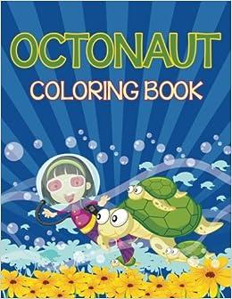 Octonauts Coloring Book (Sea Creatures Edition): Speedy Publishing ...