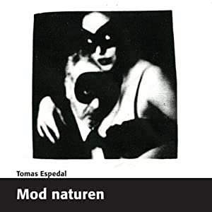 Mod Naturen [Against Nature] Audiobook