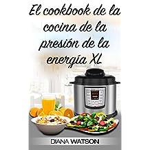 El cookbook de la cocina de la presión de la energía XL (Spanish Edition)
