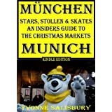Stars, Stollen and Skates. An Insiders' Guide to Munich Christmas Markets (Insiders' Guides)