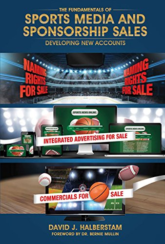 The Fundamentals of Sports Media and Sponsorship Sales: Developing New Accounts [David J. Halberstam] (Tapa Dura)