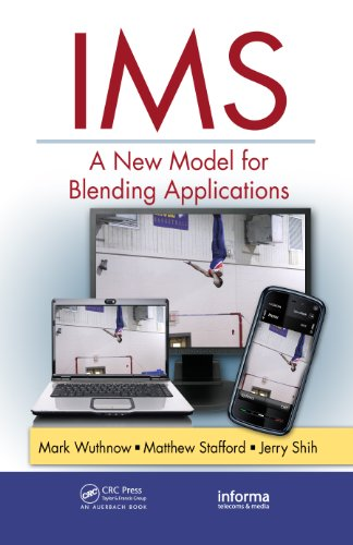 IMS: A New Model for Blending Applications (Informa Telecoms & Media)