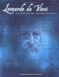 Leonardo Da Vinci: The Codex Leicester - Notebook of a Genius