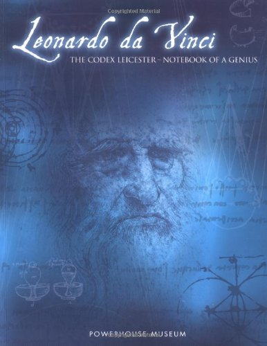 Leonardo da Vinci: The Codex Leicester: Notebook of a Genius