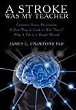 A Stroke Was My Teacher, James G. Crawford, 1452535698