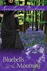 Bluebells in the Mourning Kindle Edition
