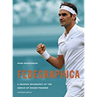 Fedegraphica: A Graphic Biography of the Genius of Roger Federer