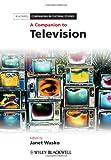 A Companion to Television, , 140519877X