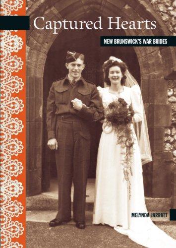Captured Hearts: New Brunswick's War Brides