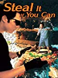 Steal It If You Can (English Subtitled)