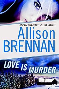 Love Is Murder: A Novella of Suspense (Lucy Kincaid Novels) by [Brennan, Allison]