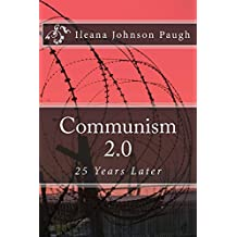 Communism 2.0: 25 Years Later