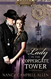 The Lady in the Coppergate Tower (Proper Romance Steampunk) by  Nancy Campbell Allen in stock, buy online here