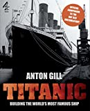Titanic, Anton Gill and Transworld Publishers, 0762778296