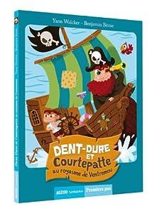 """Afficher """"Dent dure et Courtepatte au royaume de Ventremou"""""""