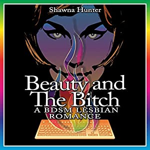 Beauty and the Bitch Audiobook