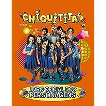Chiquititas: Livro Oficial dos Personagens