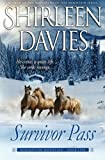 Survivor Pass (Redemption Mountain Historical Western Romance) (Volume 5)