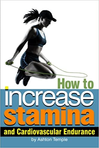 An Essential Guide for Enhanced Athletic Performance How to Increase Stamina and Cardiovascular Endurance