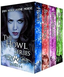 Howl Series, Books 1-4 by [Morse, Jody, Morse, Jayme]